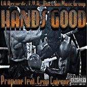 Hands Good (feat. Ceno Coleone) von Propane