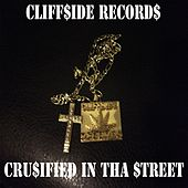 Crusified in tha Street by Various Artists