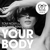Your Body (Cat Dealers Remix) by Tom Novy & Cat Dealers