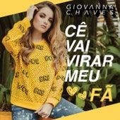 Cê Vai Virar Meu Fã de Giovanna Chaves