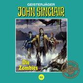 Tonstudio Braun, Folge 85: Die Zombies. Teil 2 von 2 von John Sinclair