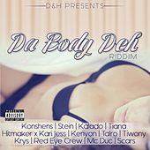 Da Body Deh Riddim de Various Artists