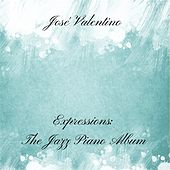Expressions: The Jazz Piano Album by Jose Valentino