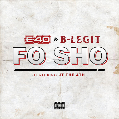 Fo Sho by B-Legit