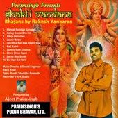 Shakti Vandana by Rakesh Yankaran