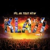 Fè'l Ak Tout Kè'w Live 1 de Klass