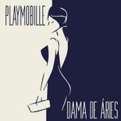 Dama de Áries (Radio Edit) de Playmobille