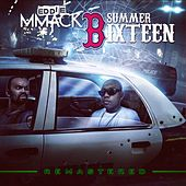 Summer Bixteen (Remastered) von Eddie MMack