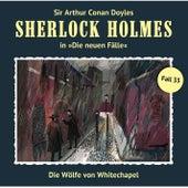 Die neuen Fälle, Fall 33: Die Wölfe von Whitechapel by Sherlock Holmes