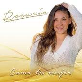 Como Tu Mujer by Rosario