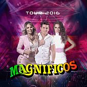 Tour 2016 by Banda Magníficos