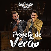 Projeto de Verão by Juan Marcus & Vinícius
