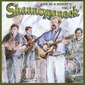 Live At O'Reillys, Vol. 1 von Shanneyganock