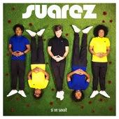Si on savait (Radio mix) de Suarez