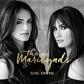 Girl Crush by The Marilynds