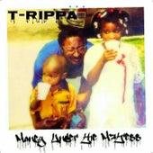 Money Under the Mattress - EP by T-Rippa