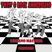 Twist o rock ammericano by Luciano Macchia