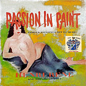 Passion in Paint by Henri Rene