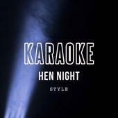 Style von Karaoke - Hen Night