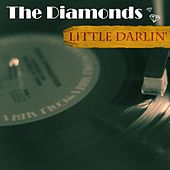 Little Darlin' von The Diamonds