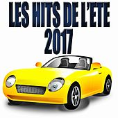 Les Hits de l'été 2017 von Various Artists