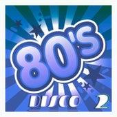 80's Disco, Vol. 2 (Original Disco Version) by Various Artists