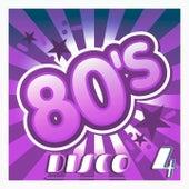 80's Disco, Vol. 4 (Original Disco Version) by Various Artists