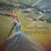 Forever Remembered by Melinda Kim Hoyer