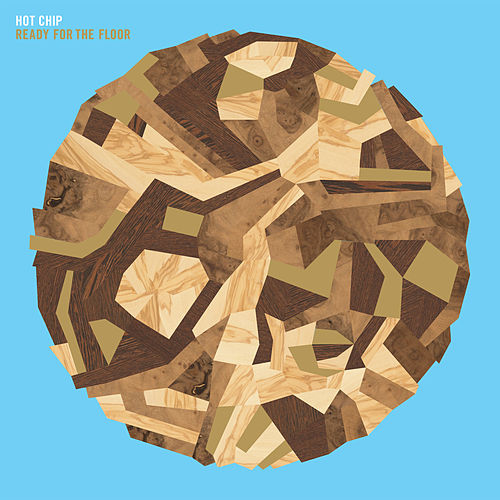 Ready For The Floor by Hot Chip