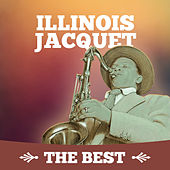 The Best by Illinois Jacquet