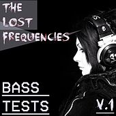 Bass Tests, Vol. 1 van Lost Frequencies