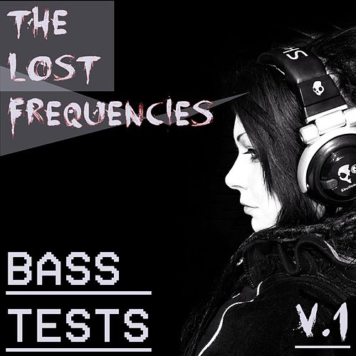 Bass Tests, Vol. 1 von Lost Frequencies