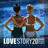 Love Story, Vol. 1 (20 Summer House Tunes) by Various Artists