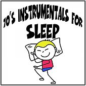 70's Instrumentals for Sleep by Various Artists