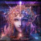 Divine Grace Divine de Patrick Bernard