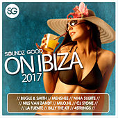 Soundz Good On Ibiza (2017) by Various Artists