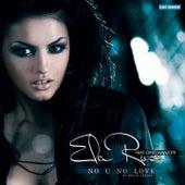 No U No Love by Ela Rose