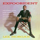 Expoobident (Remastered) by Lee Morgan