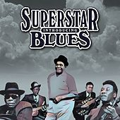 Introducing Superstar Blues von Various Artists