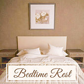 Bedtime Rest – Peaceful Sounds for Sleep, Deep Relief, Anti Stress Music, Restful Sleep, Inner Silence, Calm Down by Relax - Meditate - Sleep