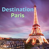 Destination Paris de Various Artists
