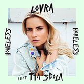 Homeless (feat. Tia Scola) (Radio Mix) von Lovra