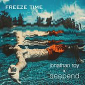 Freeze Time by Deepend