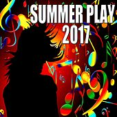Summer Play 2017 von Various Artists