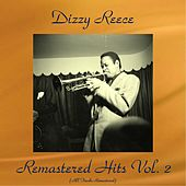 Remastered Hits Vol. 2 (All Tracks Remastered) de Dizzy Reece