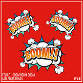 Boom Boom Boom (Malpolis Remix) de Felice