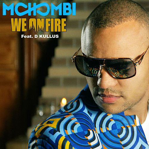 We on Fire by Mohombi