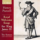 Royal Welcome Songs for King James II by Various Artists