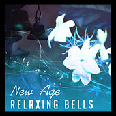 New Age Relaxing Bells – Soothing Sounds, Time to Calm Down, Peaceful Day, Chilled Music von Soothing Sounds
