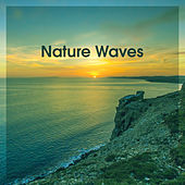 Nature Waves – New Age Relaxing Sounds, Stress Relief, Music to Rest, Water Waves de Nature Sounds Artists